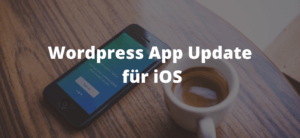 Apple Wordpress-App-Update